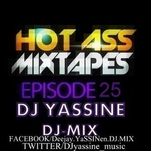 podcast° DJ YA$$INE (DJ MIX 25)-23/02/2013