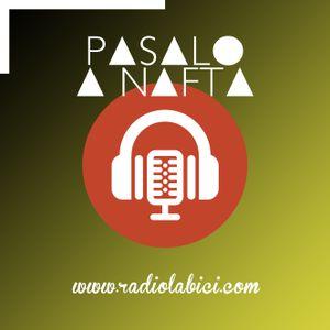 Pasalo a nafta 14 - 06 - 2017 en Radio LaBici