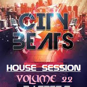 CITY BEATS - HOUSE SESSION VOLUME 22 - DJ GREG G