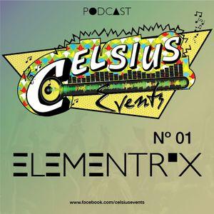 Elementrix - Celsius Podcast No. 1 (Septembrie 2011)