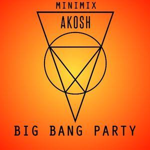 AKOSH - Big Bang Party | Minimix