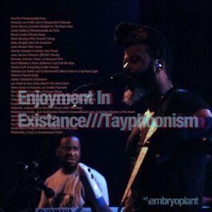Enjoyment In Existance///Tayphoonism