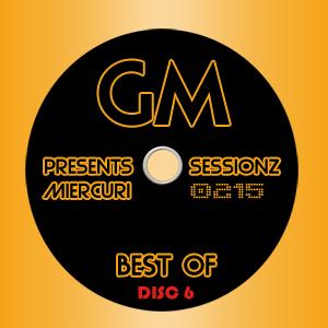 Gabriel M - 0215 - Miercuri @ Sessionz [BEST OF - Disc 6]