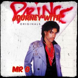 Journey with Prince Originals - Mr O
