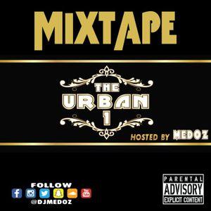 The Urban 1 Mixtape By DJ MEDOZ