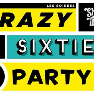 A taste of Crazy Sixties Party !