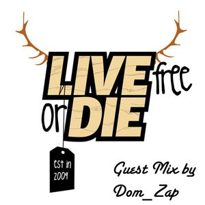Live Free Or Die - Guest Mix