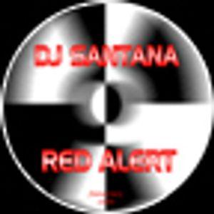 Dj Santana Red alert (good)