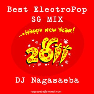 Best Electropop SG Mix One - Compiled By DJ Nagasaeba (A.k.a Ken Iwasawa)