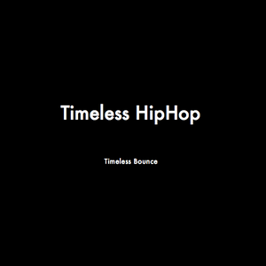 Timeless HipHop #1 (14/01/17)