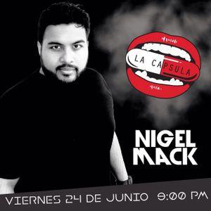 EPISODIO 54 GUEST DJ NIGEL MACK FROM LA CAPSULA RADIO SHOW MIX 97.9 FEAT. EL LOBO