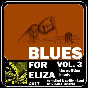 Blues For Eliza Vol. 3