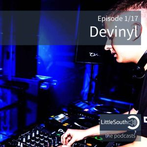 Episode 1/17 | Devinyl | Littlesouth - the podcasts
