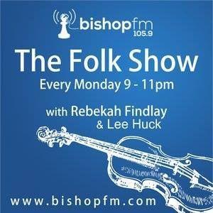 Bishop FM Folk Show 078 - 27/06/2016