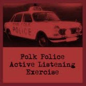 Active Listener Radio - Folk Police Active Listening Exercise