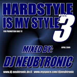 DJ Neubtronic - Hardstyle is my Style Vol.3 (04.2009)