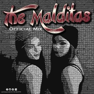 The Malditas official mix