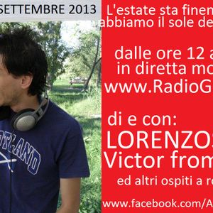 LORENZOSPEED present AMORE Radio Show Domenica 8 Settembre 2013 with ViCTOR from Qbeek part 3