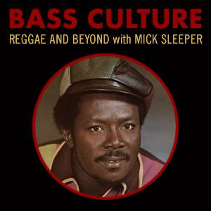 Bass Culture - March 2, 2015 - Version Galore