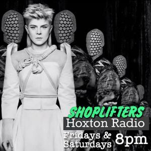 Shoplifters - Hoxton Radio - 23/05/14 [Robyn, Deadboy, Clean Bandit,  Oliver $]