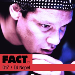 FACT PT Mix 017: DJ Nepal