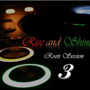 Dj Jona - Rise and Shine Roots Session 3