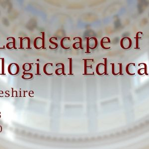 The Landscape of Theological Education