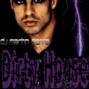 Dirty House - Nov 2010 (dj Martin Parra)