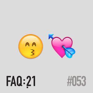 #053 - Como encontrar amor nos tempos modernos?