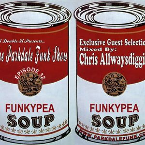 Funkypea Soul Mixed By Chris Allwaysdiggin
