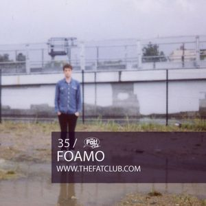 Foamo - The Fat! Club Mix 035
