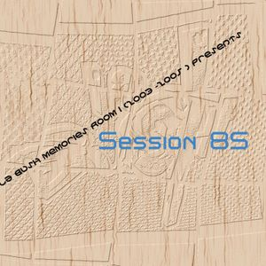 La Bush memories Room I (2003 -2005 ) presents session 85 Jochen Live at Locker 3 21 jan 2019