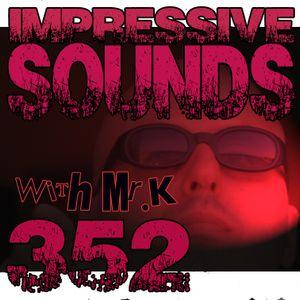 Mr.K Impressive Sounds Radio Nova vol.352 part 2 (04.11.2014)