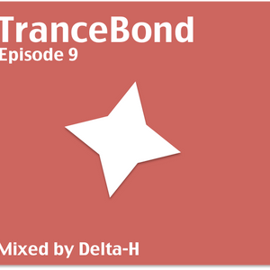 TranceBond Episode9