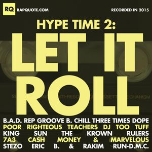 Hype Time 2: Let It Roll (2015)