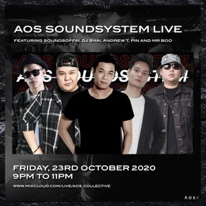 AOS Soundsystem Live Episode 5 - SoundsOfFai, DJ Shai, Andrew T, Pin and Mr Boo