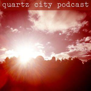Quartz City podcast 014
