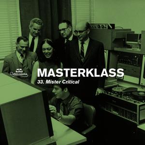 Masterklass #33: Funky Sensations by Mister Critical