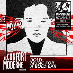Mixtape KONGFUZI #35: Le Confort Moderne