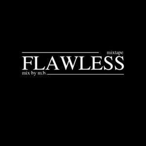 MB mixtape: flawless