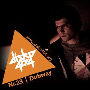 Disko404 Podcast #23: Dubway