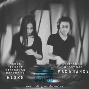 Sound Barrier Vol3 Hosted by Risen with Guest Mad & Nancy