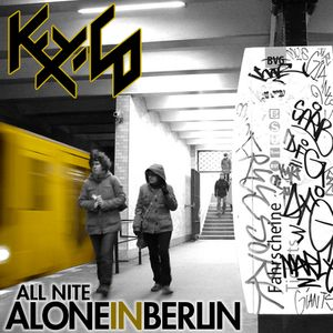 All nite alone in Berlin