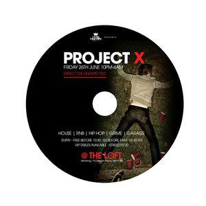 Project X @ The Loft FRIDAY 26TH JUNE -  PROMO MIX By @MrScottt & @TwistaDJ