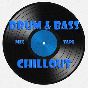 DnB chillout mix