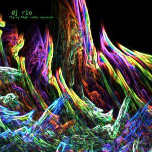 DJ Rio The Flying High Radio Sessions Mix#505