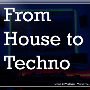 From House to Techno