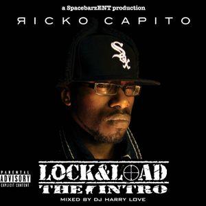 RICKO CAPITO - THE LOCK&LOAD MIXTAPE mixed by DJ HARRY LOVE