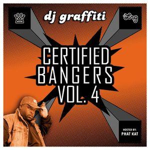 DJ Graffiti - Certified Bangers Vol. 4