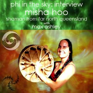 Misha Hoo, Shaman from Far North Queensland: The Web Of Life